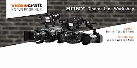 Videocraft | Sony Cinema Line Workshop tickets