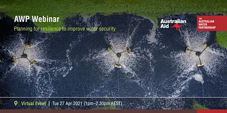 Planning for resilience to improve water security tickets