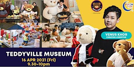TeddyVille Museum Penang tickets