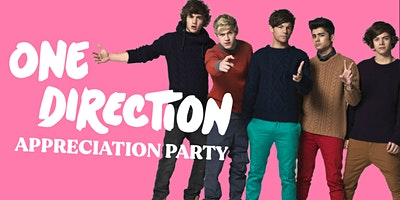 One Direction Appreciation Party  (SECOND SHOW)