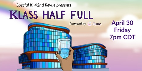 Special K! 42nd Revue: Klass Half Full tickets