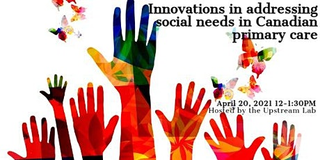 Innovations in addressing social needs in Canadian primary care tickets