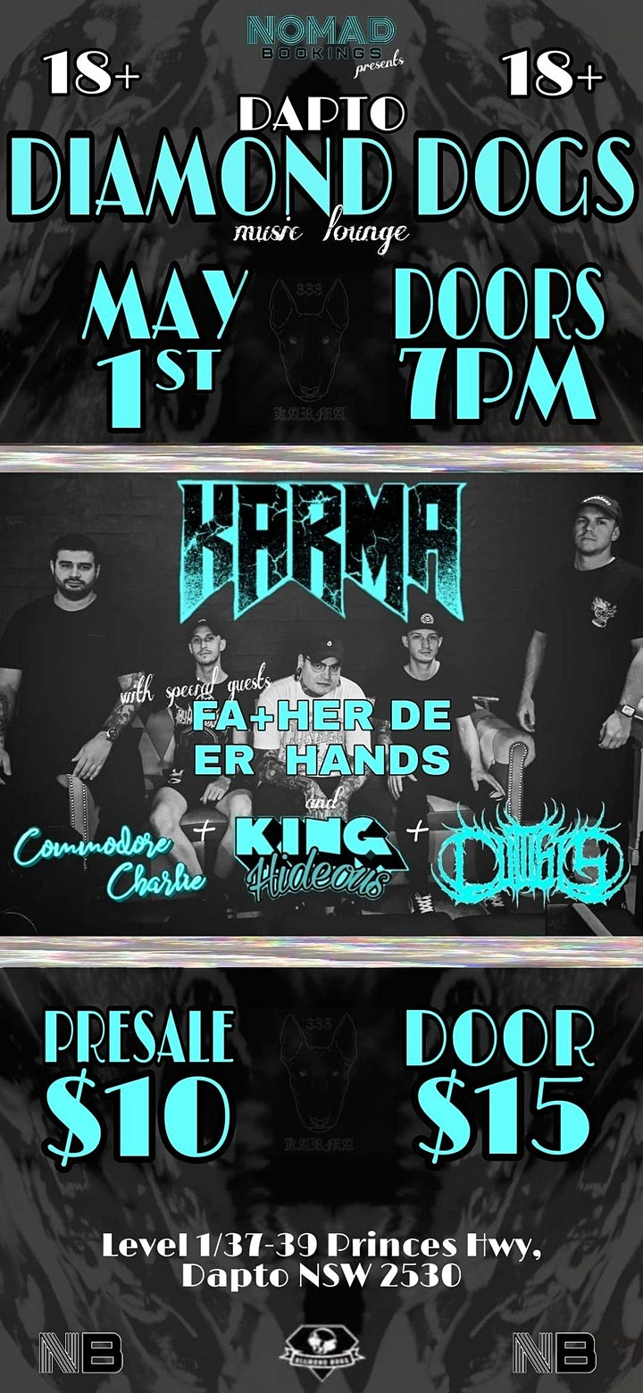 Diamond Dogs & Nomad Bookings Present & KARMA + Special Guests image