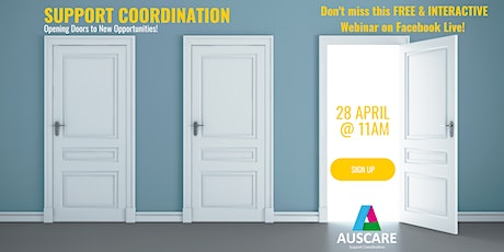 Webinar: Support Coordination - Opening Doors to New Opportunities! tickets
