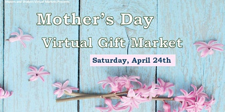 Mother's Day Virtual Gift Market tickets
