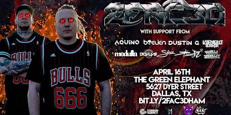 2FAC3D 4/16 - Dallas, TX tickets
