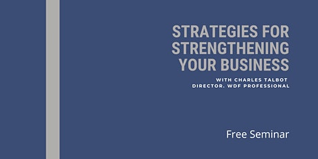 Business Seminar: Strategies for Strengthening Your Business tickets