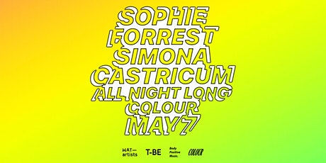 Sophie Forrest b2b Simona Castricum ~ all night long tickets