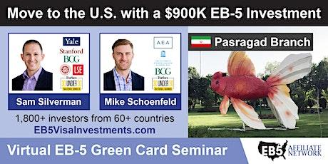 U.S. Green Card Virtual Seminar – Pasragad Branch, Iran tickets