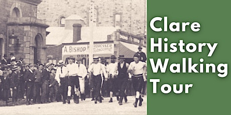 Clare History Walking Tour tickets