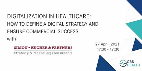 Digitalization in Healthcare: Digital Strategy and  Commercial Success tickets