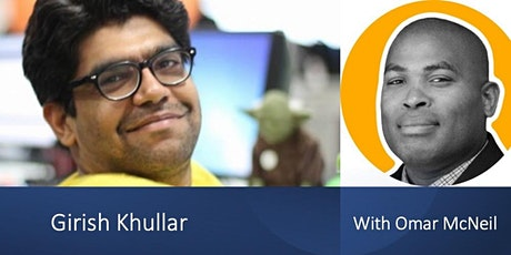Live talk: Scrum Master - Demystified with Girish Khullar and Omar McNeil tickets