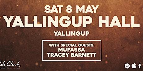 Jordan Mac / Mufassa / Tracey Barnett @ Yallingup Hall tickets