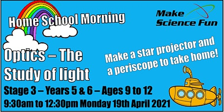 Ages 9-12 Home School Science Morning - Optics – The Study of Light tickets