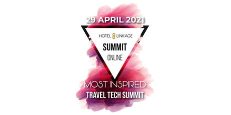 7TH HOTEL LINKAGE SUMMMIT | MOST INSPIRED HOSPITALITY SUMMIT tickets