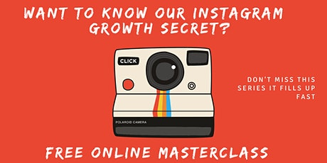 Instagram Growth Secrets : Step Up Your Business Social Media Game tickets