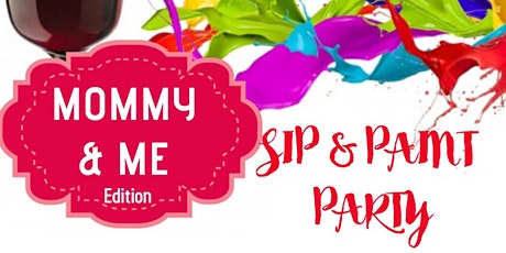 SIP & PAINT MOMMY & ME Edition tickets