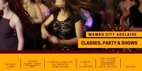 Mambo City Adelaide Latin Dance Party + Shows + Classes tickets