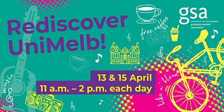 Rediscover Unimelb with GSA Day 1 tickets