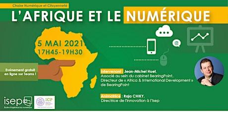 Afrique et Numérique : quelle réalité ? Quels enjeux ? billets