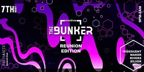 Motive Presents: The Bunker [REUNION EDITION] tickets