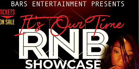 IT'S OUR TIME R&B SHOWCASE tickets