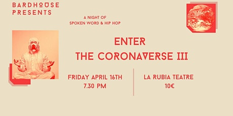 Enter the CoronaVerse Volume III: A Night of Spoken Word and Hip Hop entradas