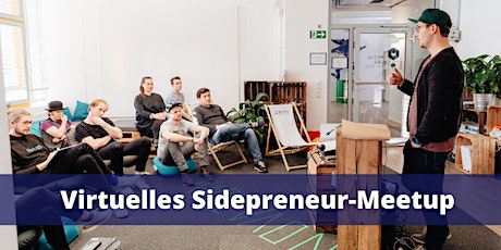 14. virtuelles Sidepreneur Meetup Tickets
