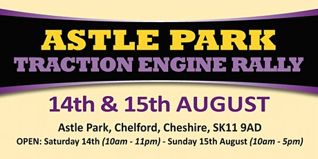 Astle Park Traction Engine Rally 2021 - Admission Tickets tickets