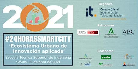 #24horasSmartCity2021 entradas