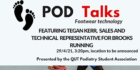 PODTALKS- Brooks Footwear Demonstration - QUT PODS tickets