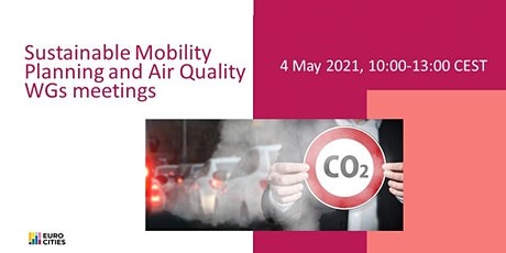 Sustainable Mobility Planning and Air Quality WGs meetings tickets