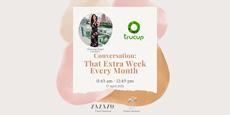 Conversation: That Extra Week Every Month by TruCup tickets