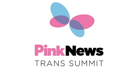 REGISTER YOUR INTEREST: PinkNews Trans Summit 2021 tickets