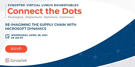 Connect the Dots: Re-imagining the Supply Chain with Microsoft Dynamics tickets