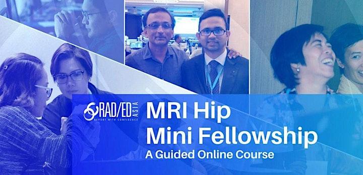 HIP MRI ONLINE GUIDED MINI FELLOWSHIP 7th AUGUST image