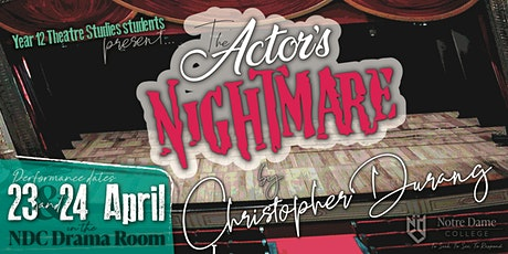 The Actor's Nightmare - Saturday 24th April tickets