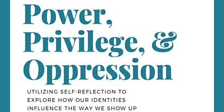 Power, Privilege, Oppression: utilizing self-reflection to explore identity tickets