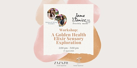 Workshop: A Golden Health Elixir Sensory Exploration by Jamu Tonics tickets