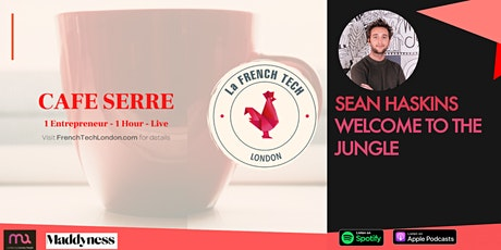 CAFE SERRE with WELCOME TO THE JUNGLE tickets
