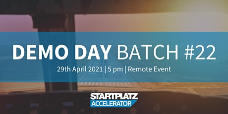 STARTPLATZ Accelerator - Demo Day Batch #22 biglietti