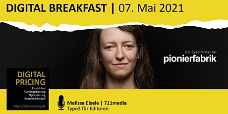 "DIGITAL BREAKFAST |  ""Typo3 für Editoren"" mit Melissa Eisele 