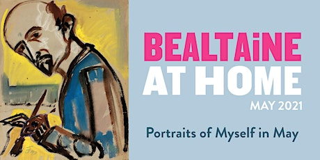 Butler Gallery and Bealtaine Festival: Portraits of Myself in May tickets