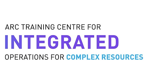 Launch of the ARC Training Centre for Int Operations for Complex Resources tickets