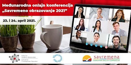"""Međunarodna onlajn konferencija """"Savremeno obrazovanje 2021"""" tickets"""