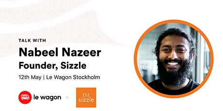 Le Wagon Talk with Nabeel Nazeer, Founder at Sizzle  biljetter