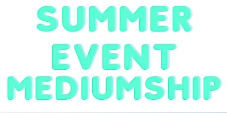 Summer Event Mediumship tickets