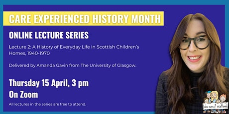 Care Experienced History Month: Online Lecture Two tickets