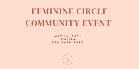 Feminine Circle Community Event May 2021 tickets