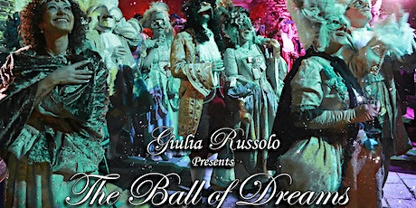 The Ball of Dreams biglietti